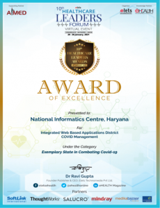 Healthcare Leaders - Award of excellence conferred to NIC, Haryana for the innovative applications developed by Sh M P Kulshreshtha, DIO, Hisar (Haryana)
